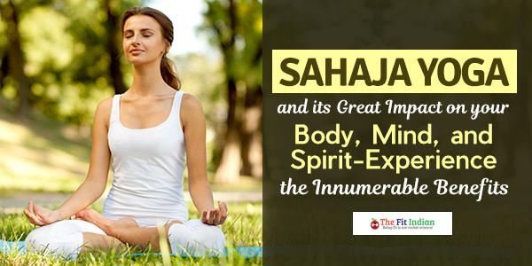 Sahaja Yoga Benefits How It Impacts Your Body Mind And Spiritual Experience