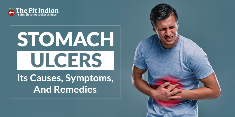 causes, symptoms and remedies of stomach ulcer