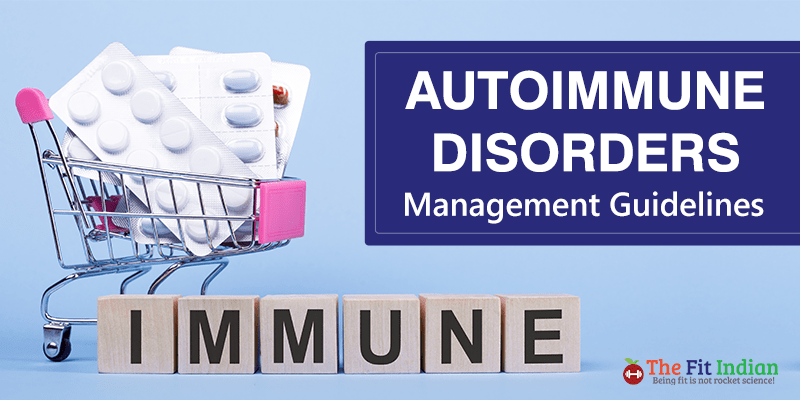 A guideline in the management of autoimmune disorders