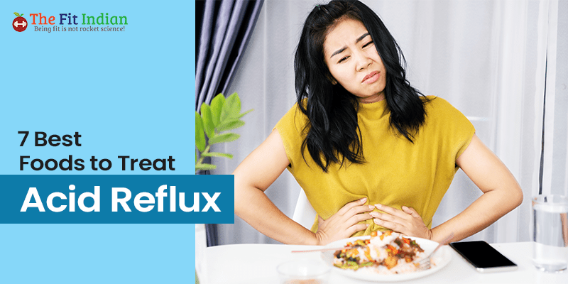 Best foods to prevent and treat acid reflux